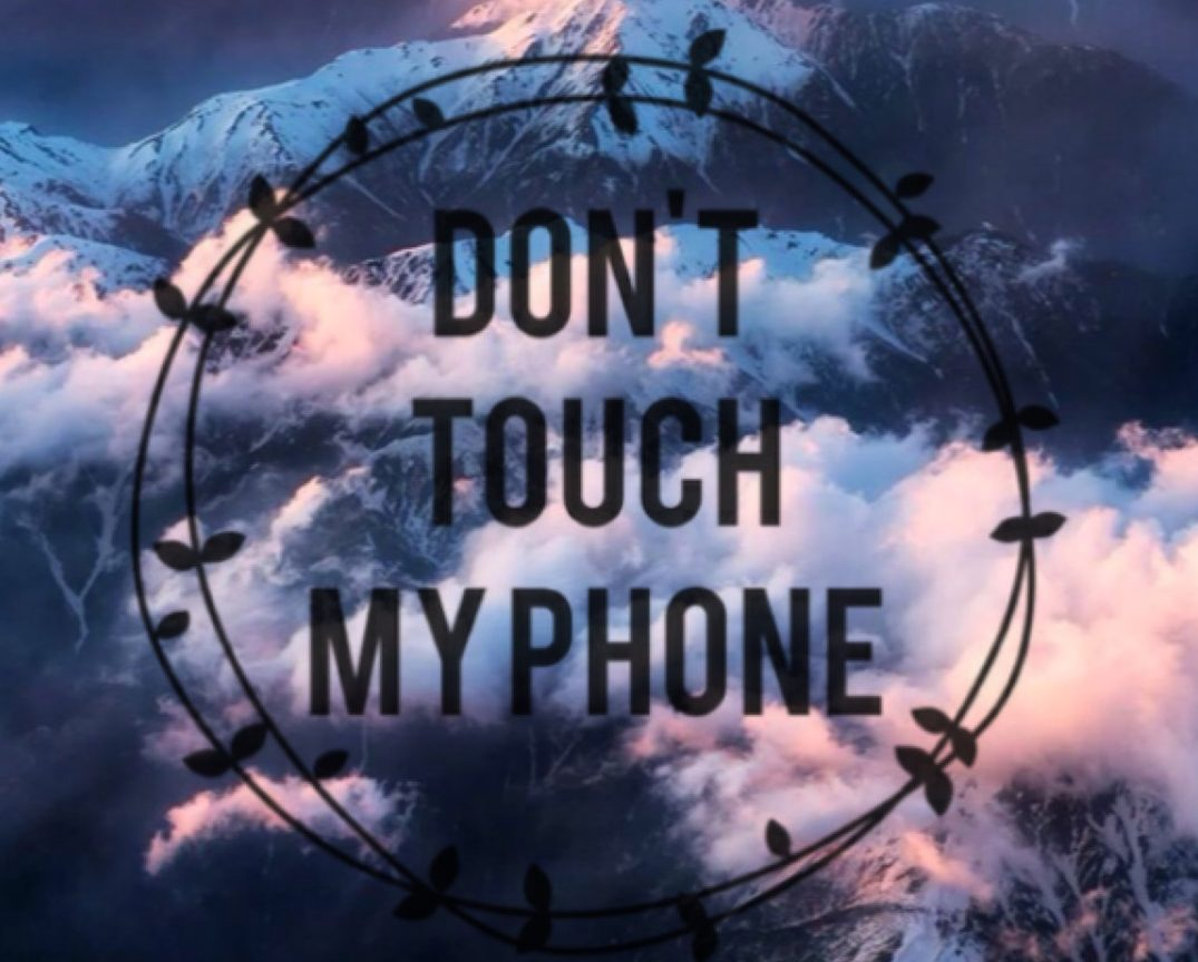Don T Touch My Phone Wallpapers Full HD 08